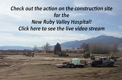 Link to Ruby Valley Hospital Construction Site Video Stream
